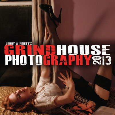 Jerry Winnett's GRINDHOUSE CREATIVE 2013 Calendar