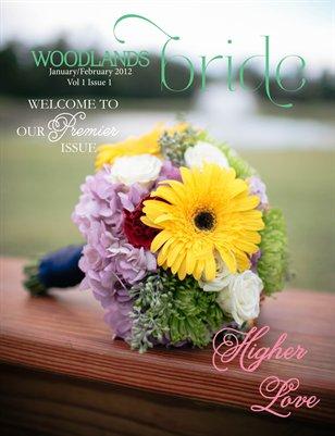 Woodlands Bride Vol 1 Issue 1 Jan/Feb 2013