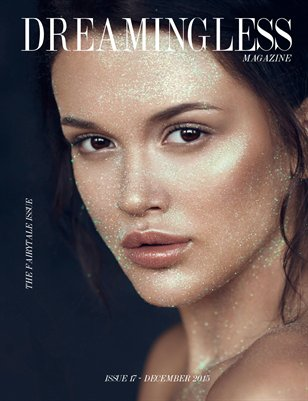 DREAMINGLESS MAGAZINE - THE FAIRYTALE ISSUE - ISSUE 17.1