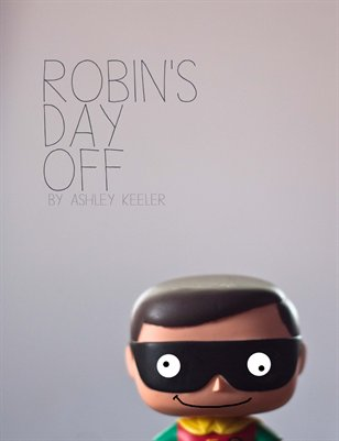 Robin's Day Off