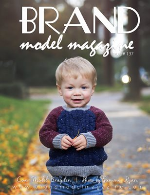 Brand Model Magazine  Issue # 137