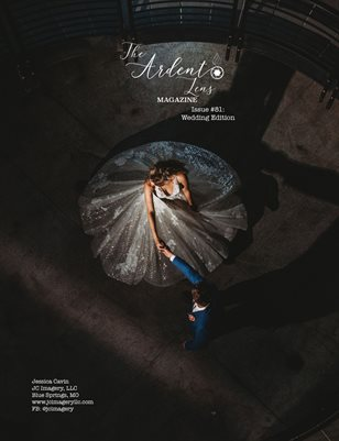 The Ardent Lens Magazine Issue #81