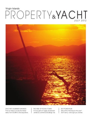VI Property & Yacht July 2012