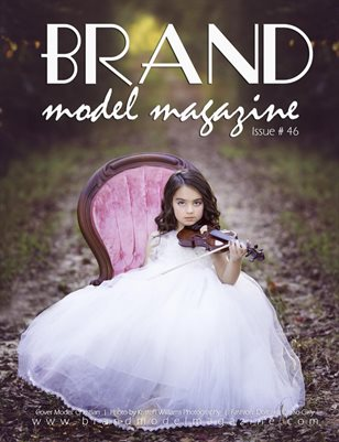 Brand Model Magazine  Issue # 46
