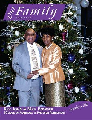 Volume 6 Issue 1 - Rev. John & Mrs. Bowser 50th