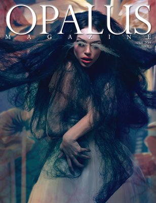 OPALUS Magazine - Issue 1  -  The Imagination Land Issue
