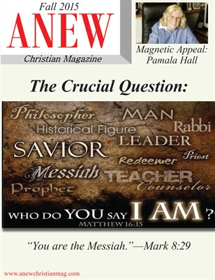 ANEW Christian Magazine - Fall 2015 Issue