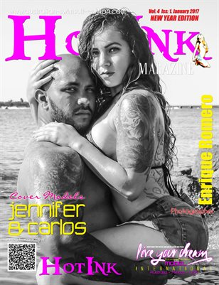 HOT INK MAGAZINE - Jan Special Ed -Cover Models Jennifer Nieves & Carlos Mijares - January 2017