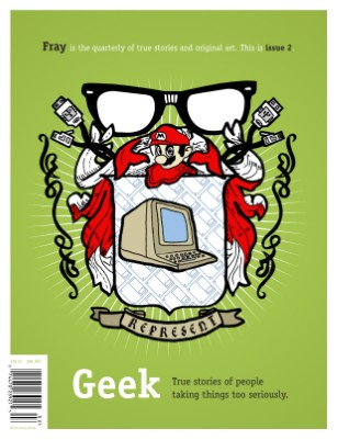 Geek: True Stories of People Taking Things Too Seriously (Issue 2)