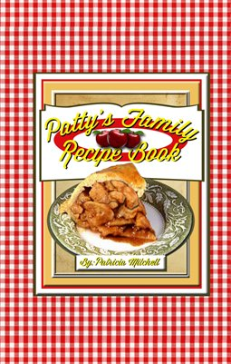 Patty's Family Recipe Book
