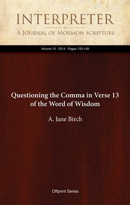 Questioning the Comma in Verse 13 of the Word of Wisdom