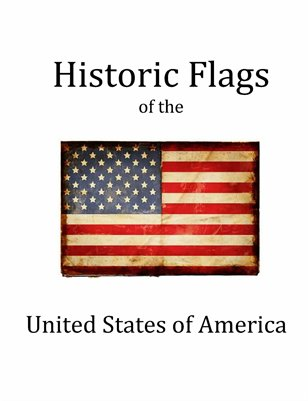 Historic Flags of the United States