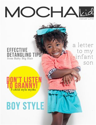 Mocha Kid Magazine Issue One