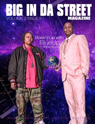 Big In Da Street Magazine Vol 2 Issue 6