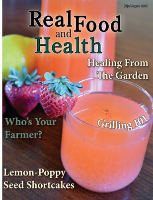 Real Food and Health July /August 2016