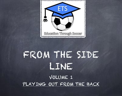 VOLUME 1: playing out from the back