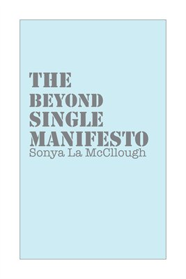 The Beyond Single Manifesto - Grahamblue