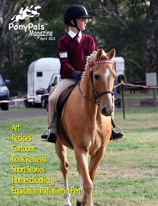 April 2013 - Pony Pals Magazine - Vol. 2 #11