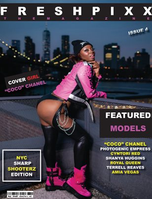 "FRESH PIXX THE MAGAZINE #4 ""NYC SHARP SHOOTERZ"" ED"