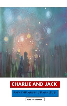 Charlie and Jack and the Army of Angels