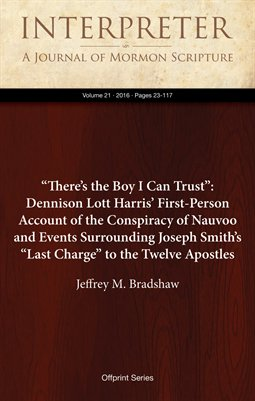 """There's the Boy I Can Trust"": Dennison Lott Harris' First-Person Account of the Conspiracy of Nauvoo"