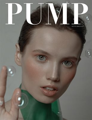 PUMP Magazine - The Beauty Edition Vol.1