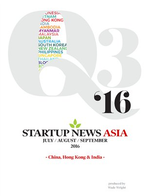 Q3 2016: China, HK & India Startup News Asia