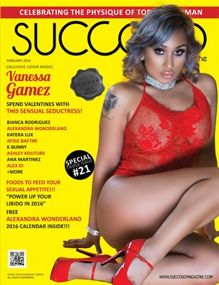 Succoso Magazine Double Issue #21 featuring Cover Model Vanessa Gamez