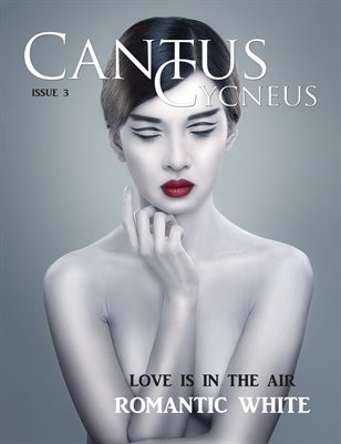 Cantus Cycneus Magazine - Romantic White - ISSUE #3