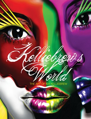Kelliebrew's World-The Art of Kia Kelliebrew