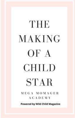 The Making of a Child Star