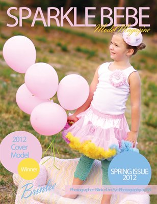 Sparkle Bebe Model Magazine Spring Issue #2 2012