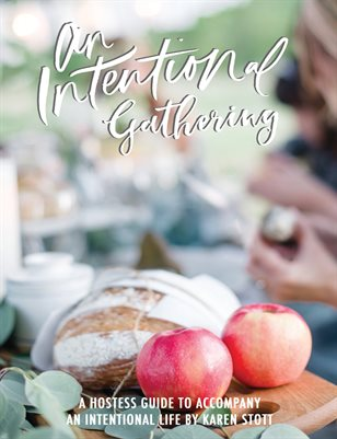 An Intentional Gathering Hostess Guide