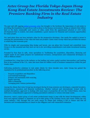 Aztec Group Inc Florida Tokyo Japan Hong Kong Real Estate Investments Review