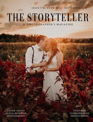The Storyteller Magazine Issue # 84 WEDDINGS