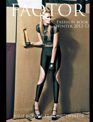 FAQTOR Fashion Book: Issue 1 Winter 2012/13