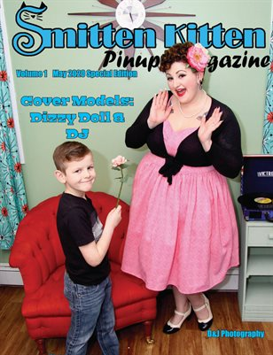 Smitten Kitten Pinup Magazine Cover Dizzy Doll & DJ May 2020 Special Edition