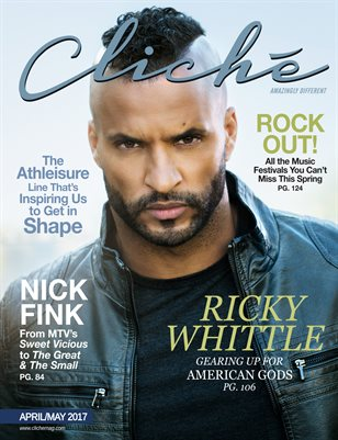 Cliché Magazine - April/May 2017 (Ricky Whittle Cover)
