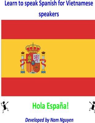 Learn to Speak Spanish for Vietnamese Speakers