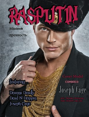 Rasputin Magazine 2nd Feature Issue-May 2014
