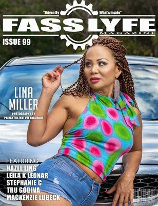 FASS LYFE ISSUE 99 FT. LINA MILLER