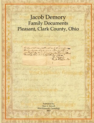 Jacob Demory Family Documents, Clark County, Ohio