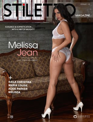STiLETTO Magazine 11 Ft. Melissa Jean
