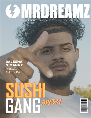 Mr Dreamz magazine Breski (SUSHI GANG - FGC Dynasty 2020)