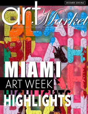 Art Market Magazine. Issue #42 Miami Art Week - HIGHLIGHTS -