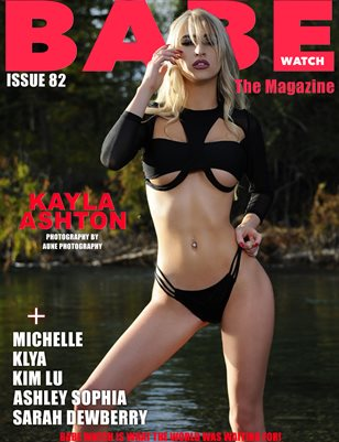 BABE WATCH ISSUE 82 FT. KAYLA ASHTON