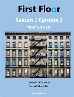 "First Floor Season 1 Episode 2 ""Fishy Business"""
