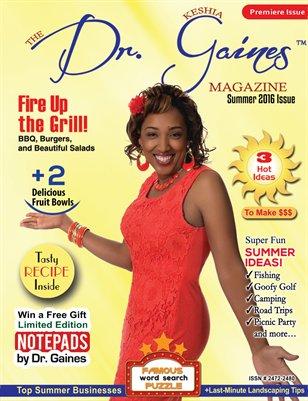 The Dr. Keshia Gaines Magazine- Summer 2016
