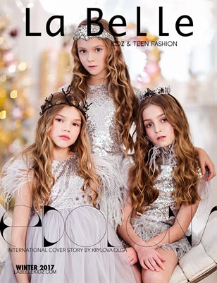 La Belle Kidz & Teen Fashion / Winter 2017 ( Moscow Cover )