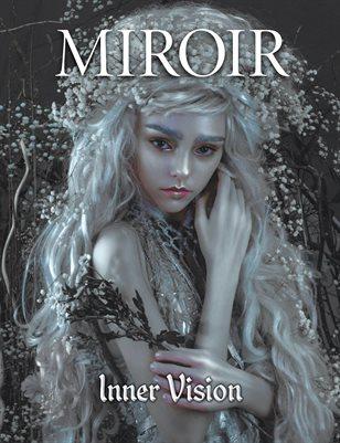 MIROIR MAGAZINE • Inner Vision • Lillian Liu